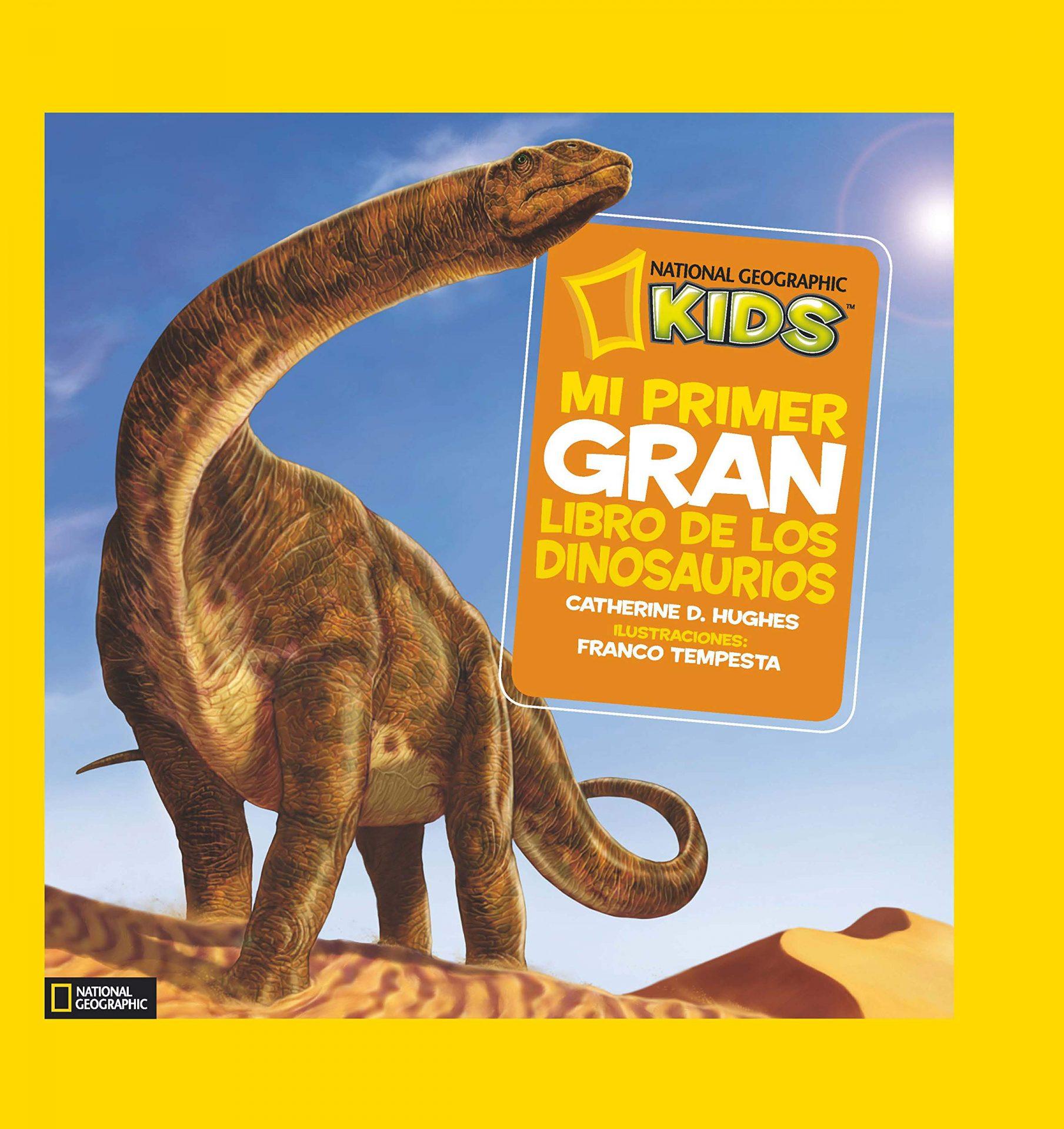 mi primer gran libro de los dinosaurios ng kids