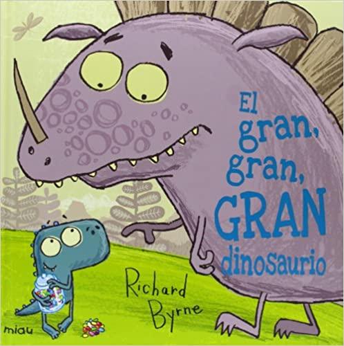 richard byrne el gran gran gran dinosaurio