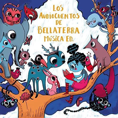 Bellaterra Música Ed. - Los audiocuentos
