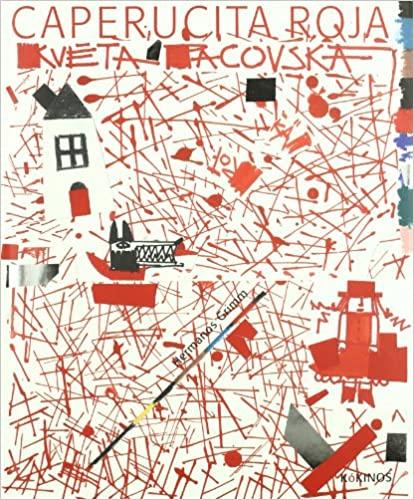 Caperucita roja - Kveta Pacovska