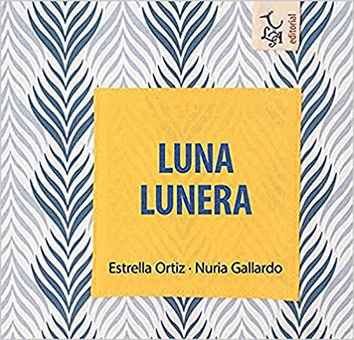 Rimas - Estrella Ortiz - Luna lunera