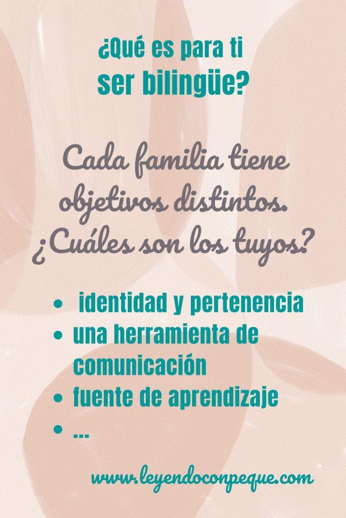 Que mi hijo aprenda a hablar sin acento y otros objetivos de la crianza bilingüe